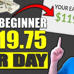 (REALLY EASY) Earn $119.75 Per Day as a Beginner With ZERO COST (Make Money Online 2021)