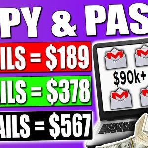 Copy & Paste Emails To Earn $1,000's Fast (FULL Tutorial - Worldwide) Make Money Online!