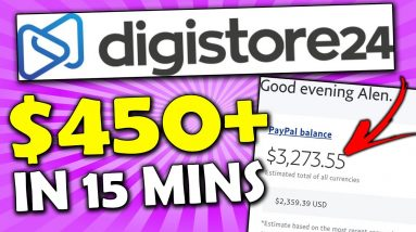 Make $450/Day in 15 Minutes | Digistore24 Tutorial for Beginners (Digistore24 Affiliate Marketing)