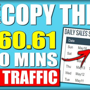 (COPY THIS) How I Made $460.61 In 10 Minutes Using FREE Traffic To Make Money Online